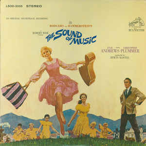 Rodgers & Hammerstein - The Sound Of Music (An Original Soundtrack Recording) - Album Cover