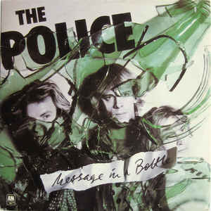 The Police - Message In A Bottle - Album Cover