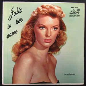 Julie London - Julie Is Her Name - Album Cover