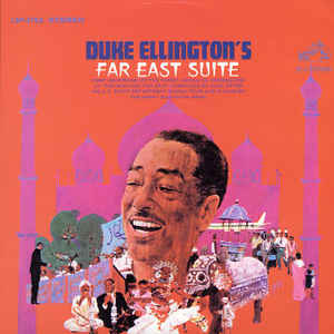 Duke Ellington - The Far East Suite - Album Cover