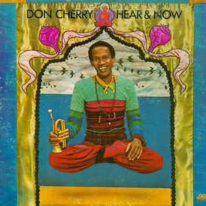 Don Cherry - Hear & Now - VinylWorld