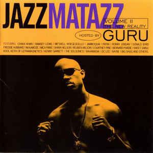 Guru - Jazzmatazz Volume II (The New Reality) - Album Cover