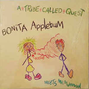 A Tribe Called Quest - Bonita Applebum Meets Mr. Muhammad - Album Cover