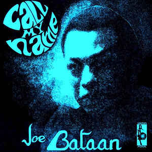 Joe Bataan - Call My Name - Album Cover