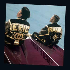 Eric B. & Rakim - Follow The Leader - Album Cover