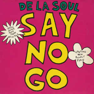 De La Soul - Say No Go - Album Cover