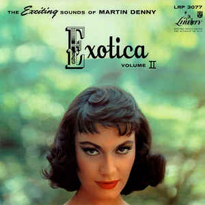 Exotica Volume II - Album Cover - VinylWorld