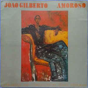 João Gilberto - Amoroso - Album Cover