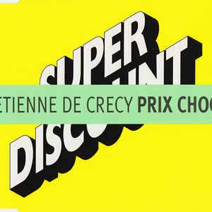 Etienne De Crécy - Prix Choc - Album Cover