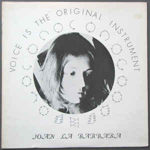 Joan La Barbara - Voice Is The Original Instrument - Album Cover