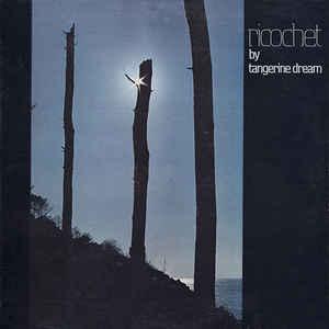 Tangerine Dream - Ricochet - Album Cover
