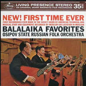 Национальный Академический Оркестр Народных Инструментов России Имени Н.П. Осипова - Balalaika Favorites - VinylWorld