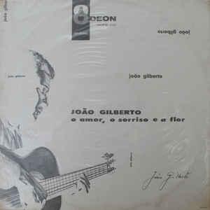 João Gilberto - O Amor, O Sorriso E A Flor - Album Cover