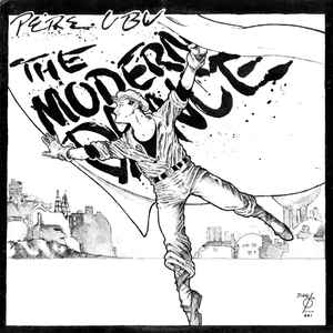 Pere Ubu - The Modern Dance - Album Cover