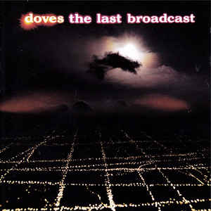 Doves - The Last Broadcast - VinylWorld