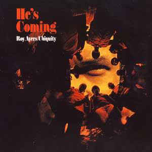 Roy Ayers Ubiquity - He's Coming - Album Cover