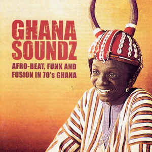 Ghana Soundz - Album Cover - VinylWorld