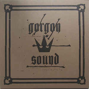 Gorgon Sound - Gorgon Sound E.P. - Album Cover