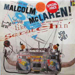 Malcolm McLaren - D'ya Like Scratchin' - Album Cover