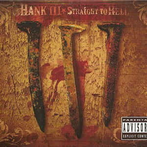 Hank Williams III - Straight To Hell - Album Cover