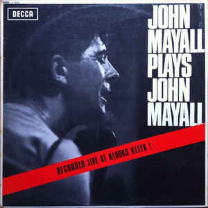 John Mayall - John Mayall Plays John Mayall - Album Cover