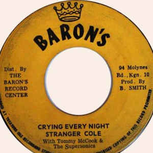 Stranger Cole - Crying Every Night / Night Version - VinylWorld