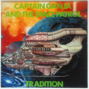 Tradition - Captain Ganja And The Space Patrol - Album Cover