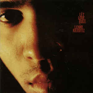 Lenny Kravitz - Let Love Rule - Album Cover
