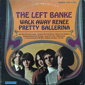 The Left Banke - Walk Away Renée / Pretty Ballerina - VinylWorld