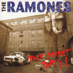 Ramones - Back Street Party ! - Album Cover