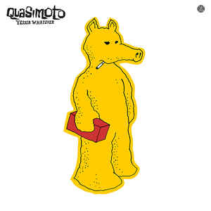 Quasimoto - Yessir Whatever - Album Cover