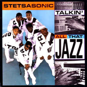 Stetsasonic - Talkin' All That Jazz - Album Cover