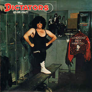 The Dictators - Go Girl Crazy! - Album Cover