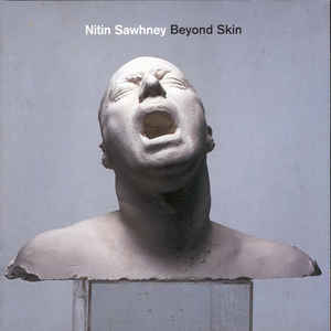 Nitin Sawhney - Beyond Skin - VinylWorld
