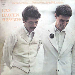 Carlos Santana - Love Devotion Surrender - Album Cover