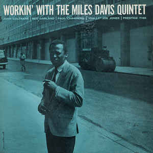 Workin' With The Miles Davis Quintet - Album Cover - VinylWorld