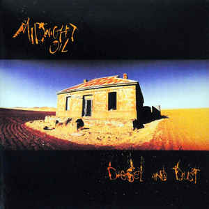 Midnight Oil - Diesel And Dust - Album Cover
