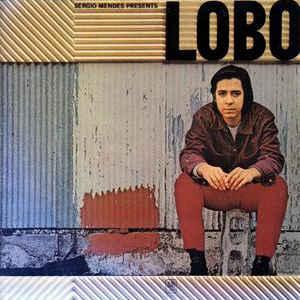 Sergio Mendes Presents Lobo - Album Cover - VinylWorld