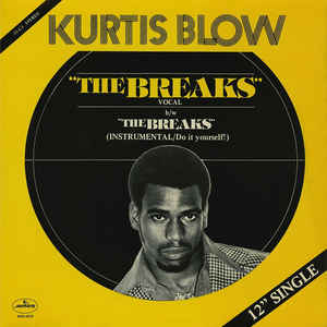 Kurtis Blow - The Breaks - VinylWorld