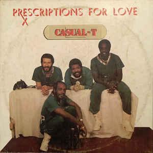 Casual-T (2) - Prescriptions For Love - Album Cover