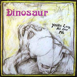 Dinosaur Jr. - You're Living All Over Me - Album Cover