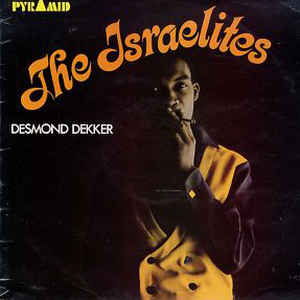 Desmond Dekker - The Israelites - Album Cover