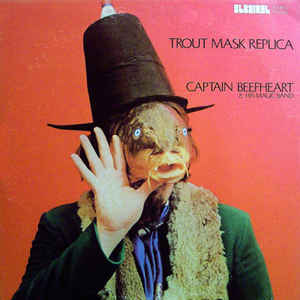 Captain Beefheart And His Magic Band - Trout Mask Replica - VinylWorld