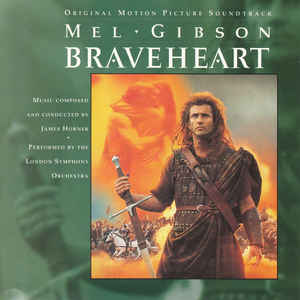 James Horner - Braveheart (Original Motion Picture Soundtrack) - Album Cover