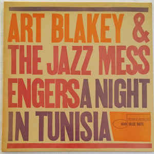 Art Blakey & The Jazz Messengers - A Night In Tunisia - Album Cover