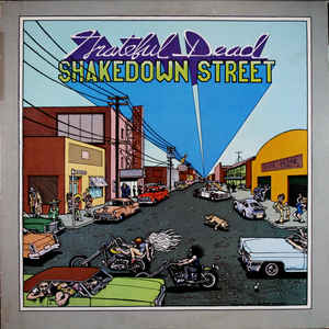 The Grateful Dead - Shakedown Street - Album Cover
