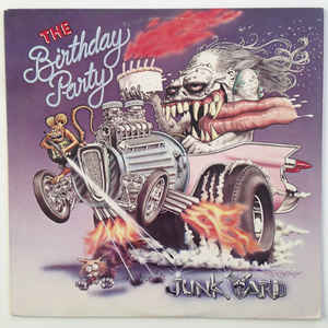 The Birthday Party - Junkyard - Album Cover