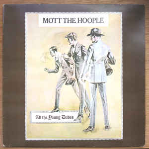 Mott The Hoople - All The Young Dudes - Album Cover