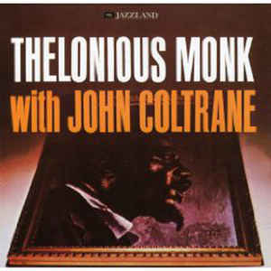 Thelonious Monk With John Coltrane - Album Cover - VinylWorld
