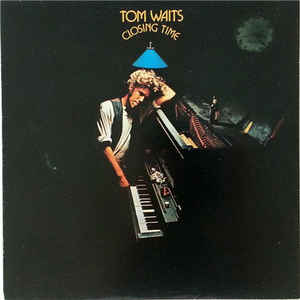 Tom Waits - Closing Time - Album Cover